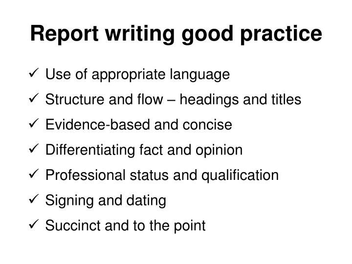 Report writing good practice