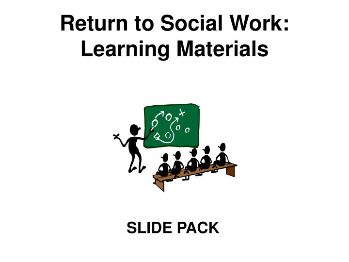 Return to social work learning materials