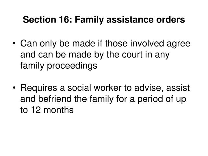Section 16: Family assistance orders