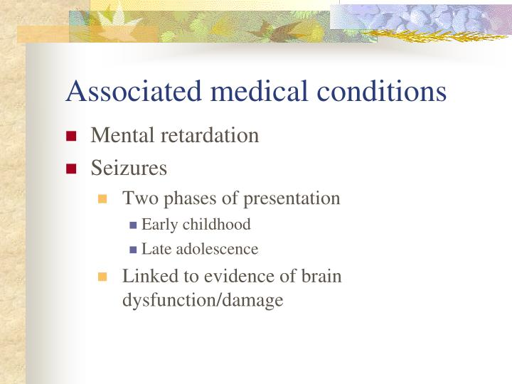 Associated medical conditions
