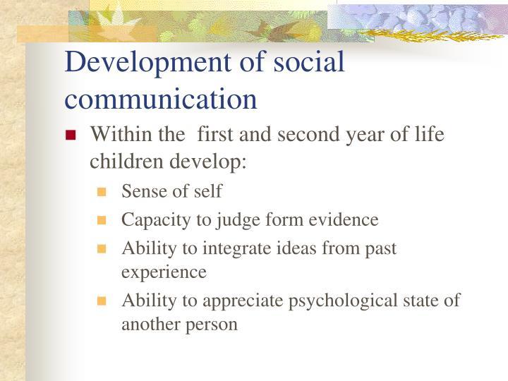 Development of social communication