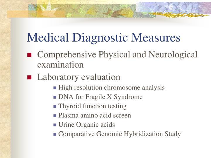 Medical Diagnostic Measures