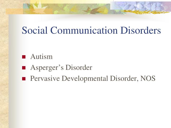 Social Communication Disorders