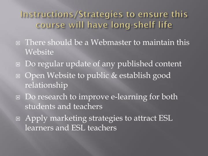 Instructions/Strategies to ensure this course will have long-shelf life