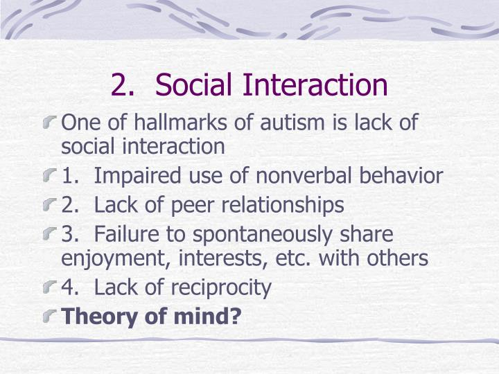 2.  Social Interaction