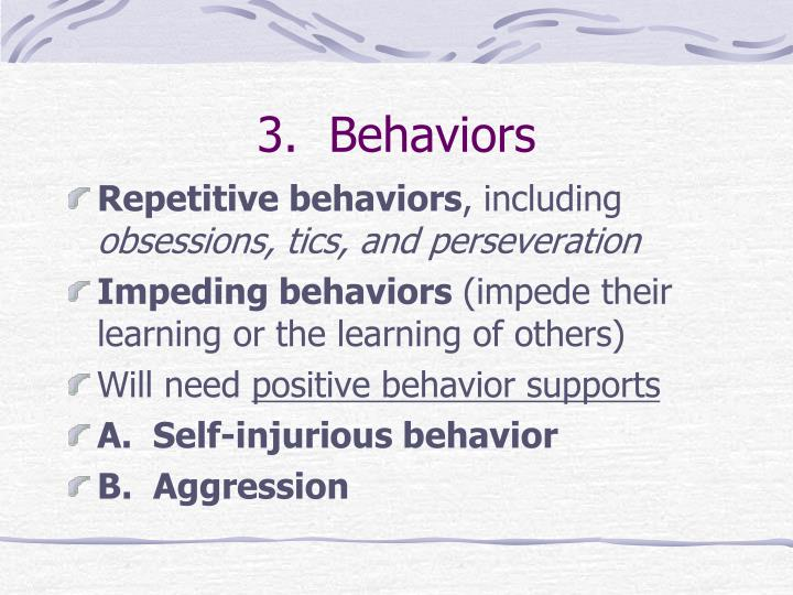 3.  Behaviors