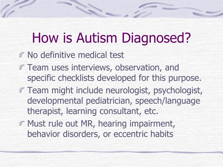 How is Autism Diagnosed?