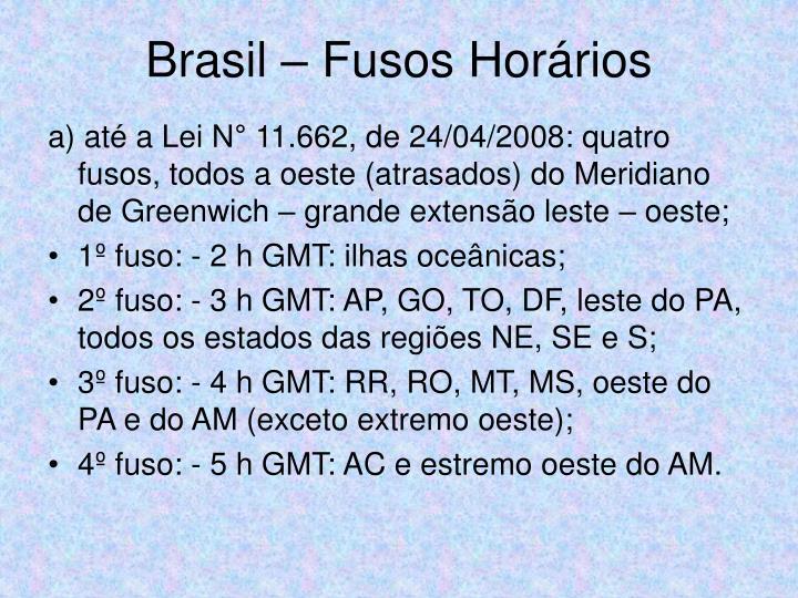 Brasil – Fusos Horários