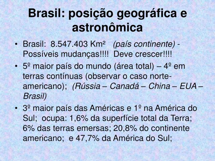 Brasil: posição geográfica e astronômica