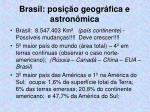 brasil posi o geogr fica e astron mica