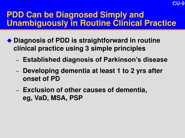 PDD Can be Diagnosed Simply and Unambiguously in Routine Clinical Practice