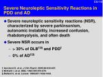 severe neuroleptic sensitivity reactions in pdd and ad