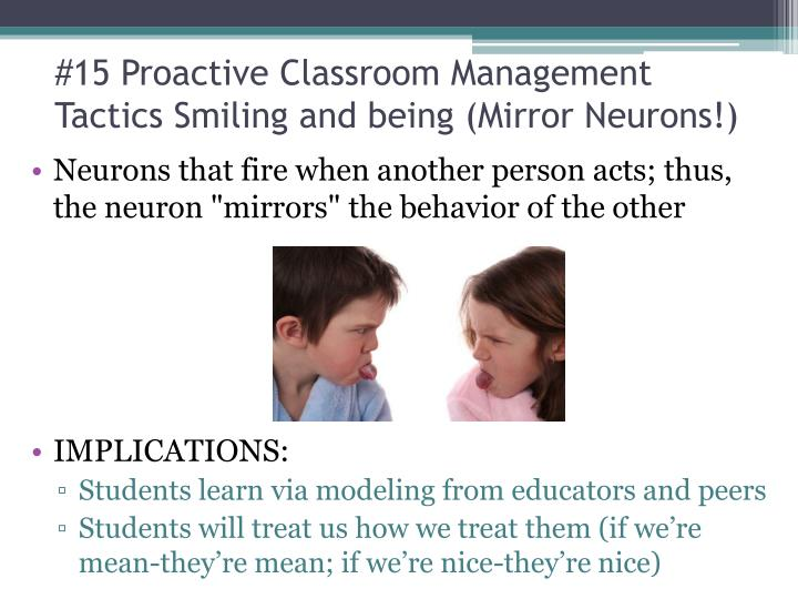 #15 Proactive Classroom Management Tactics Smiling and being (Mirror Neurons!)