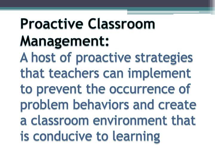 Proactive Classroom Management: