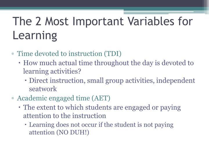 The 2 Most Important Variables for Learning