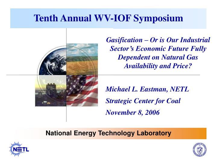 tenth annual wv iof symposium