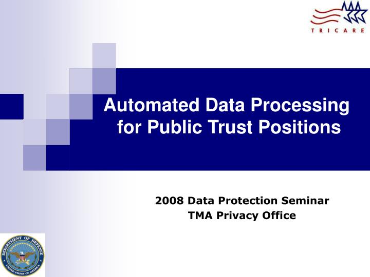 Automated data processing for public trust positions