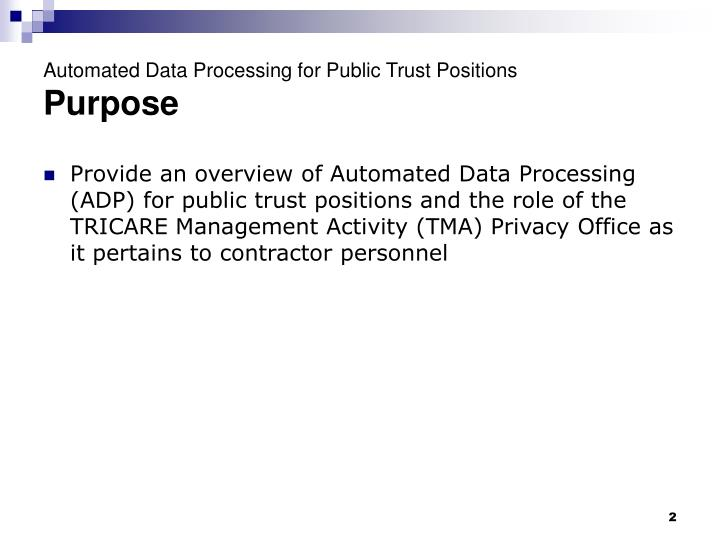 Automated data processing for public trust positions purpose
