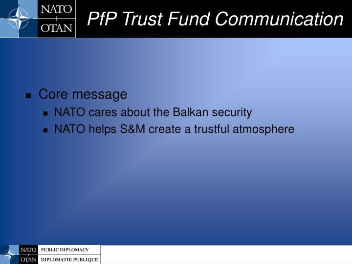 PfP Trust Fund Communication