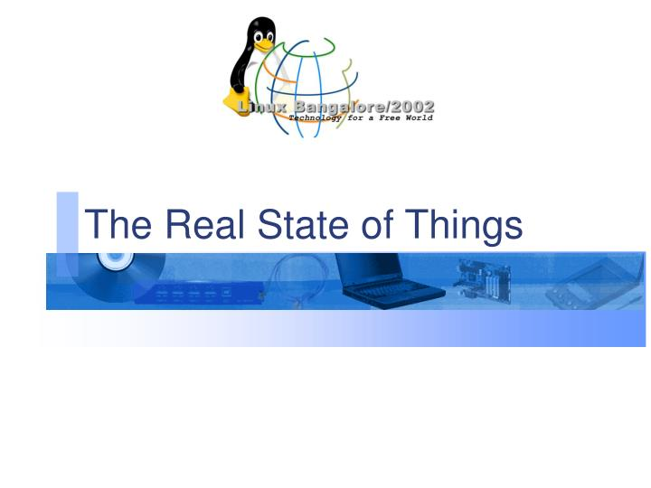 The Real State of Things