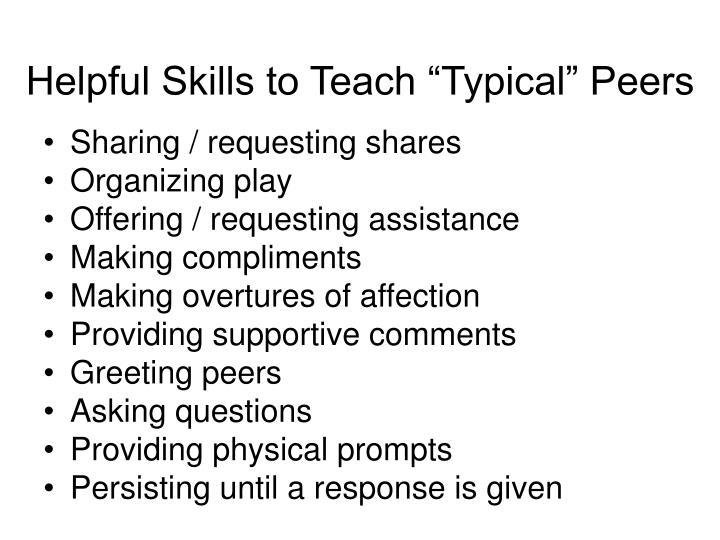 """Helpful Skills to Teach """"Typical"""" Peers"""