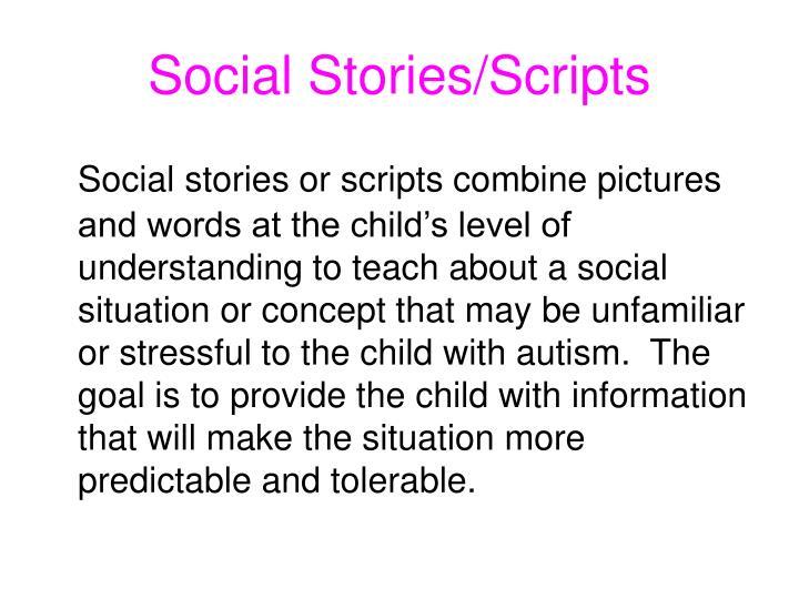 Social Stories/Scripts