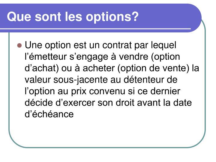 Que sont les options?
