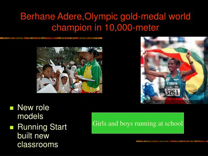 Berhane Adere,Olympic gold-medal world champion in 10,000-meter