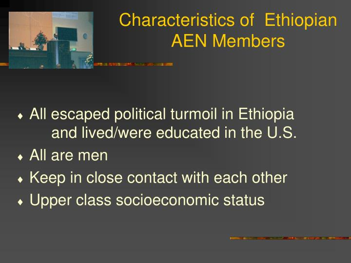 Characteristics of  Ethiopian AEN Members