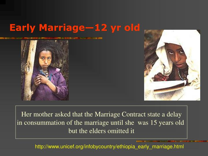 Early Marriage—12 yr old