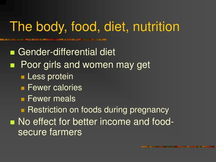 The body, food, diet, nutrition