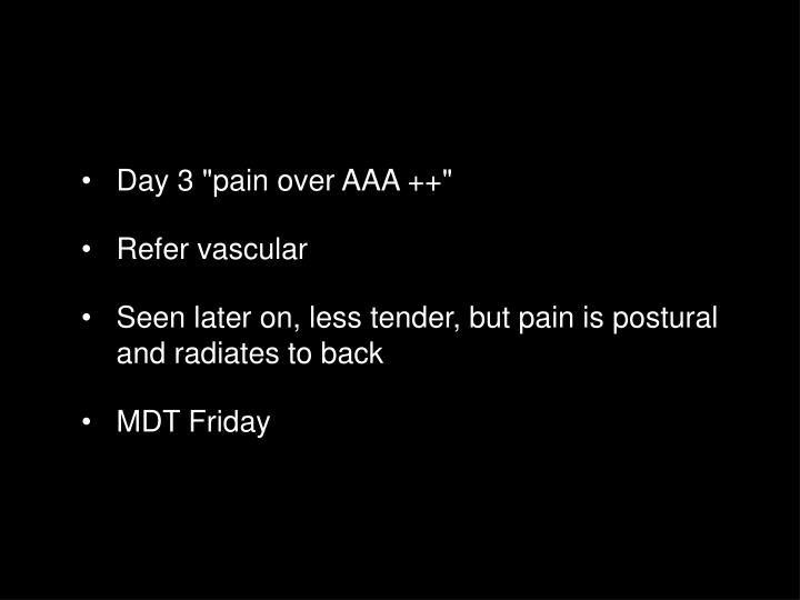 "Day 3 ""pain over AAA ++"""