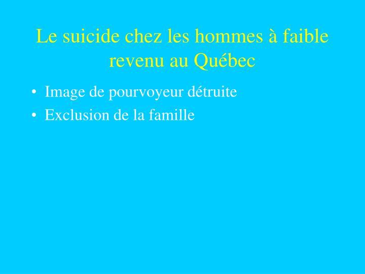 Le suicide chez les hommes à faible revenu au Québec
