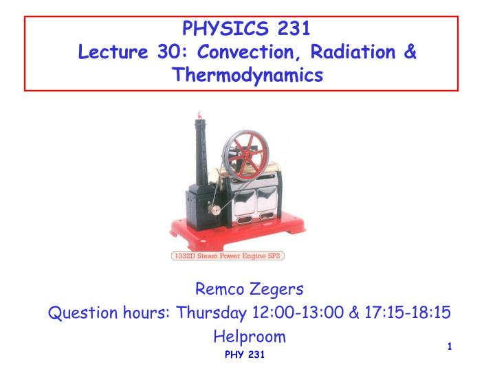 physics 231 lecture 30 convection radiation thermodynamics
