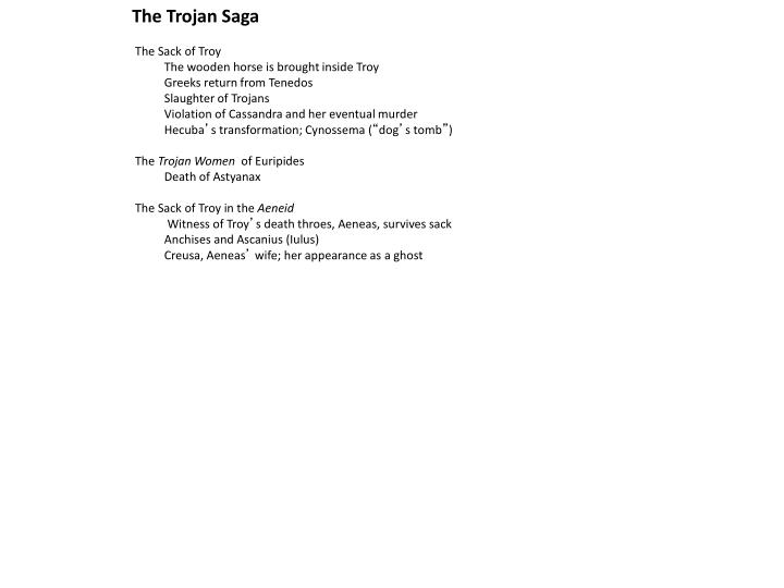 The Trojan Saga