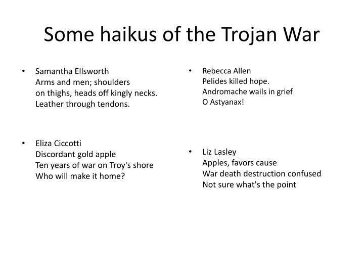 Some haikus of the Trojan War