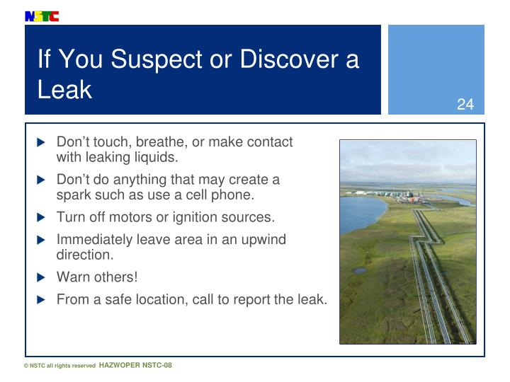 If You Suspect or Discover a Leak