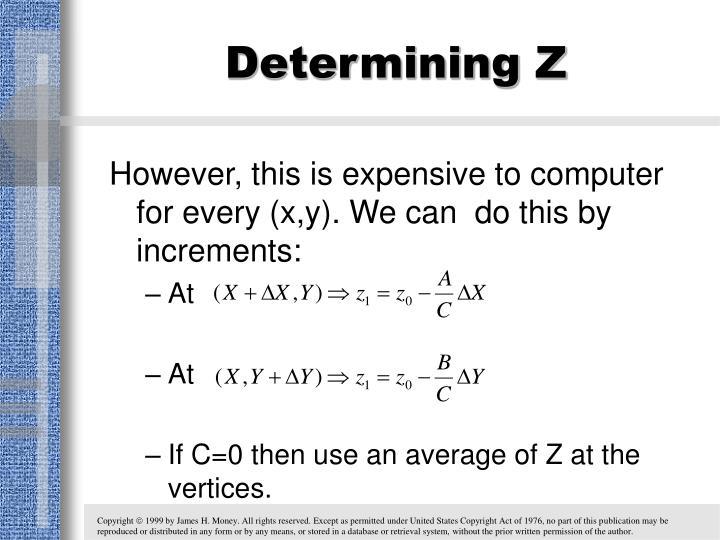 Determining Z