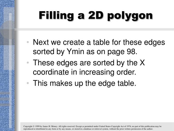 Filling a 2D polygon