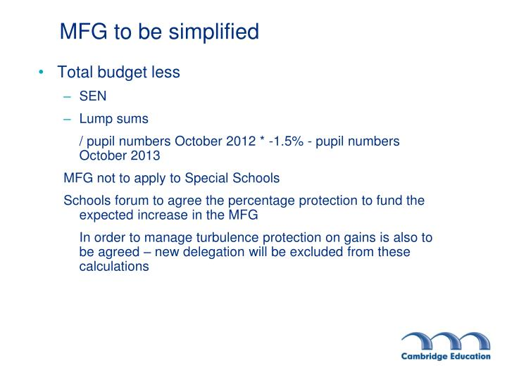 MFG to be simplified