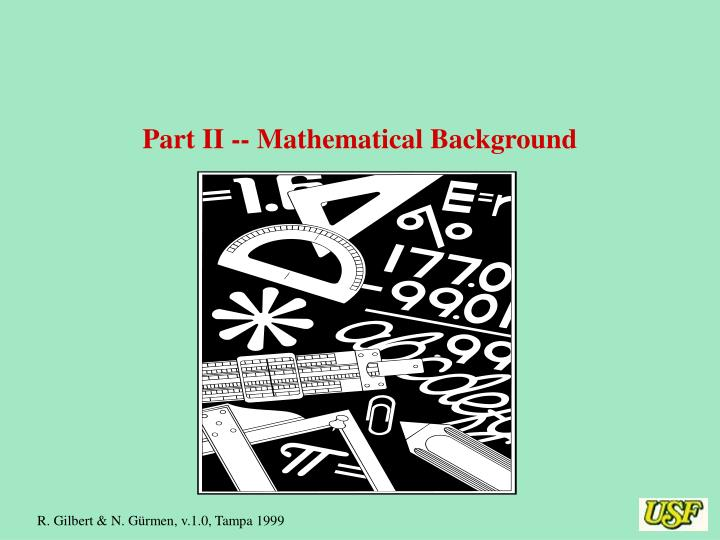 Part II -- Mathematical Background