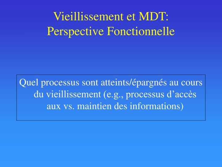 Vieillissement et MDT: