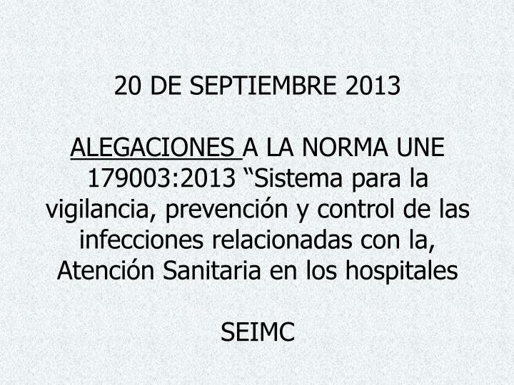 20 DE SEPTIEMBRE 2013