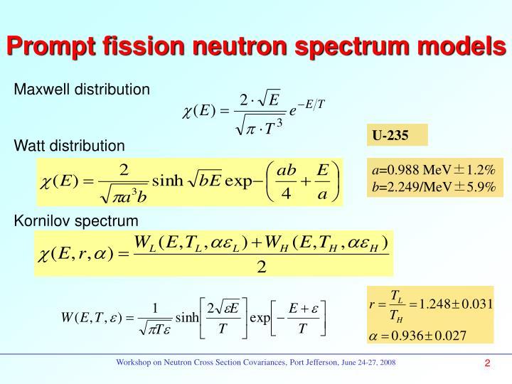 Prompt fission neutron spectrum models