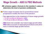 wage growth abo pbo methods