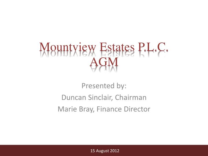 Mountview Estates P.L.C.