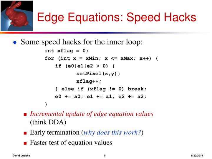 Edge Equations: Speed Hacks