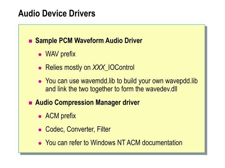 Audio Device Drivers