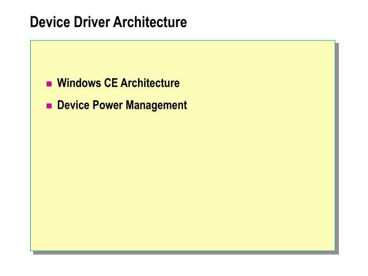 Device Driver Architecture