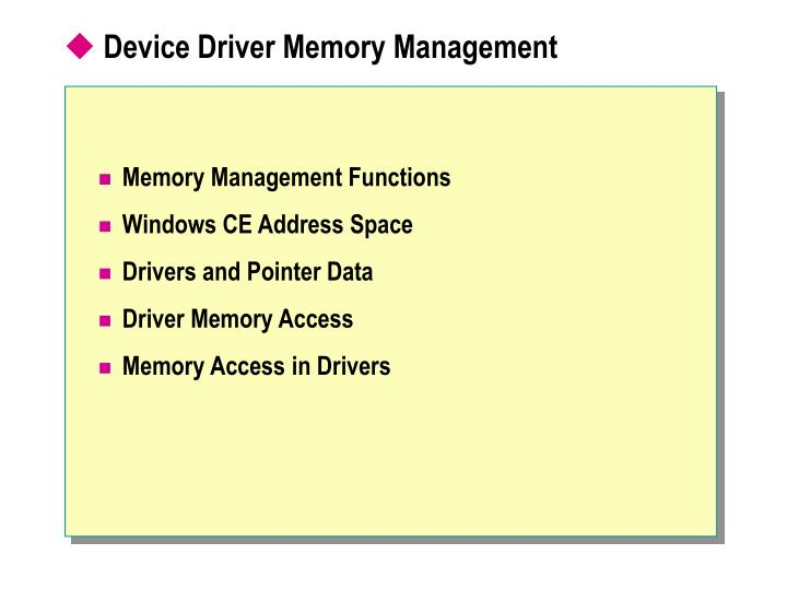 Device Driver Memory Management